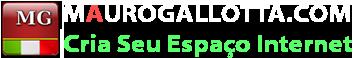 MauroGallotta.Com - Cria o Seu Espaço na Internet